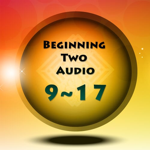 2nd Edition | Beginning Two Audio Lesson 9 ~ 17