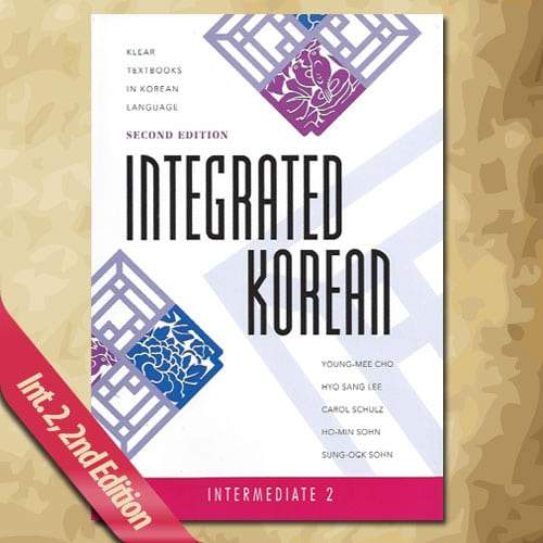 Integrated Korean: Intermediate 2, Second Edition