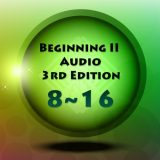 3rd Edition | Beginning Two Audio Lesson 8 – 16